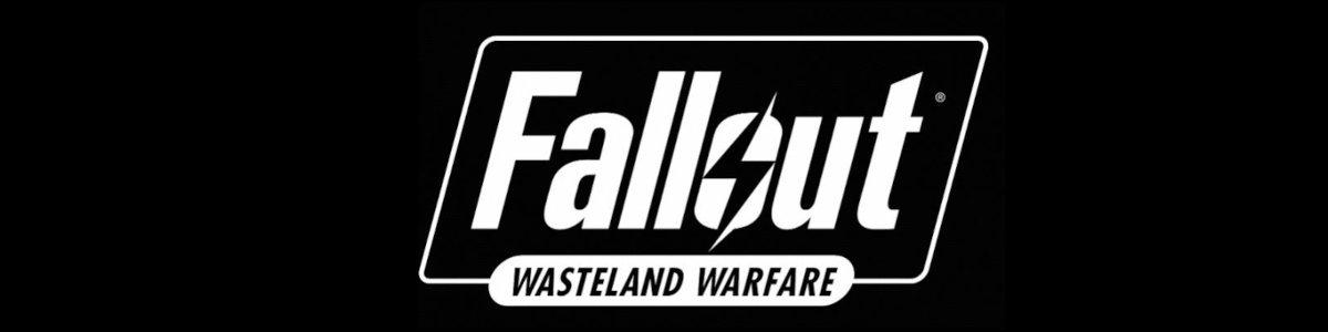 Fallout Wasteland Warefare Tabletop