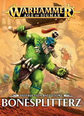 Destruction Battletome Bonesplitterz (Deutsch)
