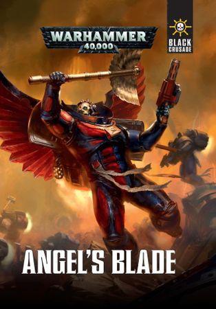 Warhammer 40.000  Black Crusade Angel's Blade (Deutsch)
