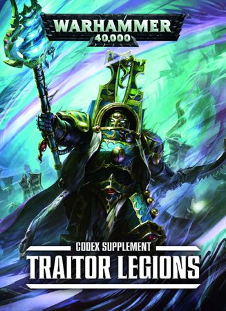 Codex Supplement Traitor Legions (Deutsch)