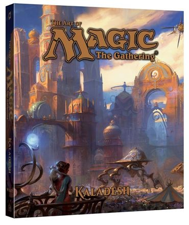 The Art of Magic The Gathering Kaladesh (Englisch)
