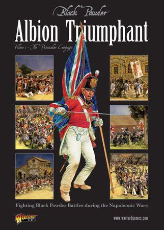 Black Powder Albion Triumphant Vol. 1 The Peninsular Campaign (Englisch)