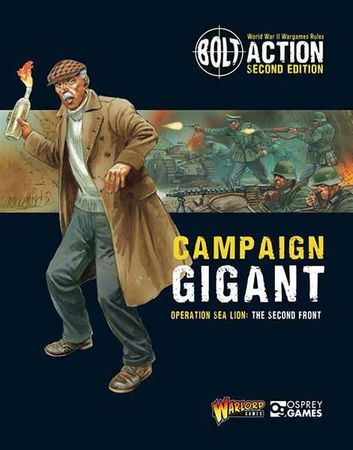 Bolt Action Operation Sea Lion Operation Gigant (Englisch)