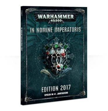 Warhammer 40.000 In Nomine Imperatoris 2017 (Deutsch)