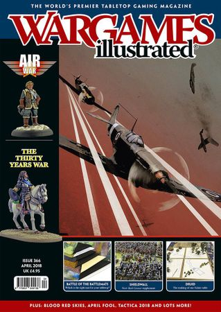 Wargames Illustrated 366 April 2018 (Englisch)