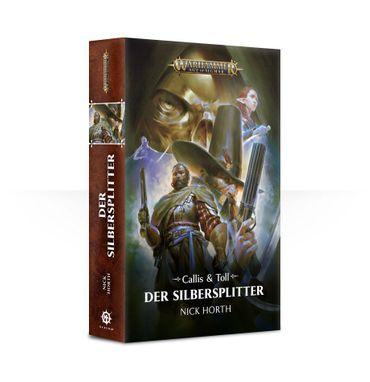 Callis und Toll Der Silbersplitter (Deutsch)