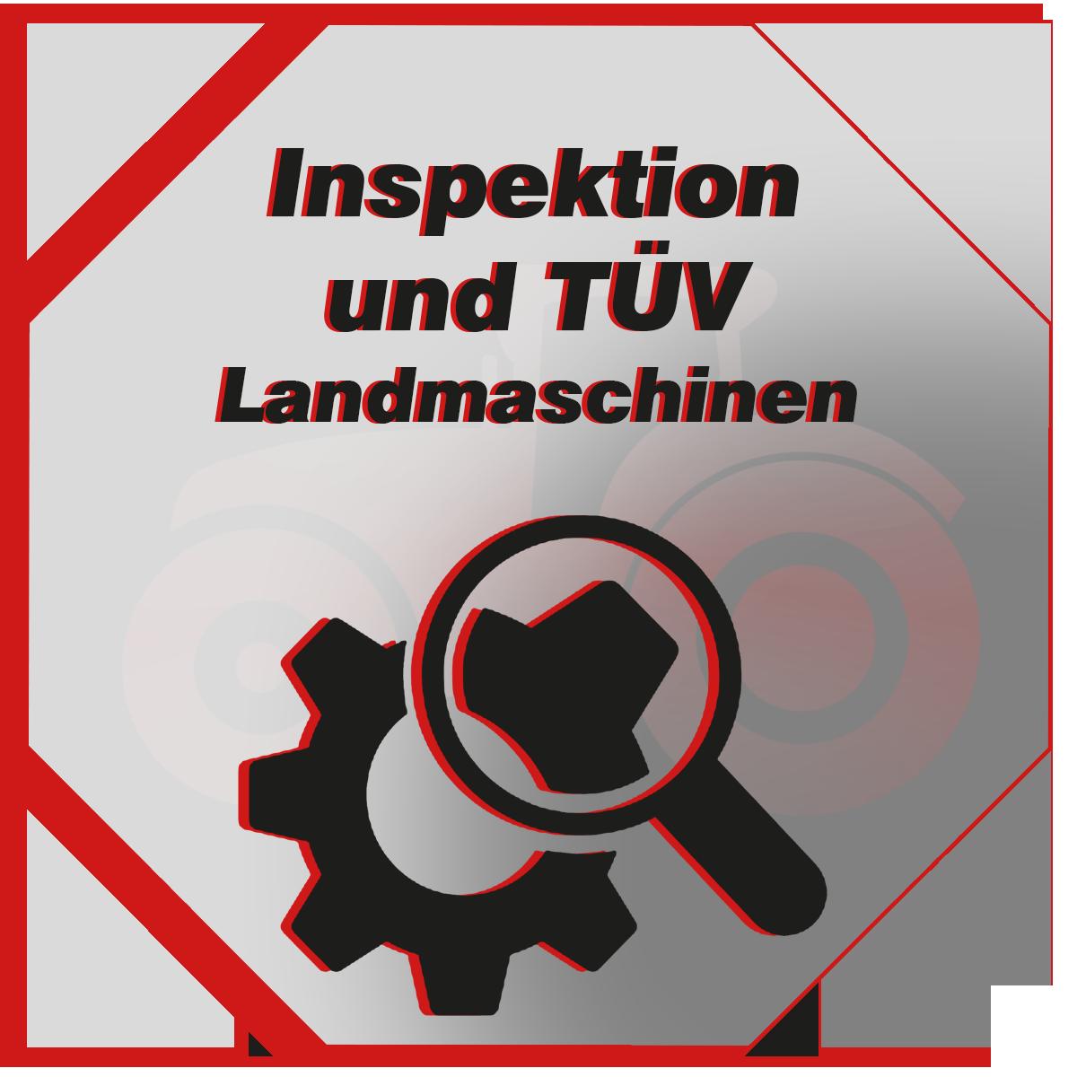 Inspektionsleitung und vorbereitung für den TÜV für Landmaschinen