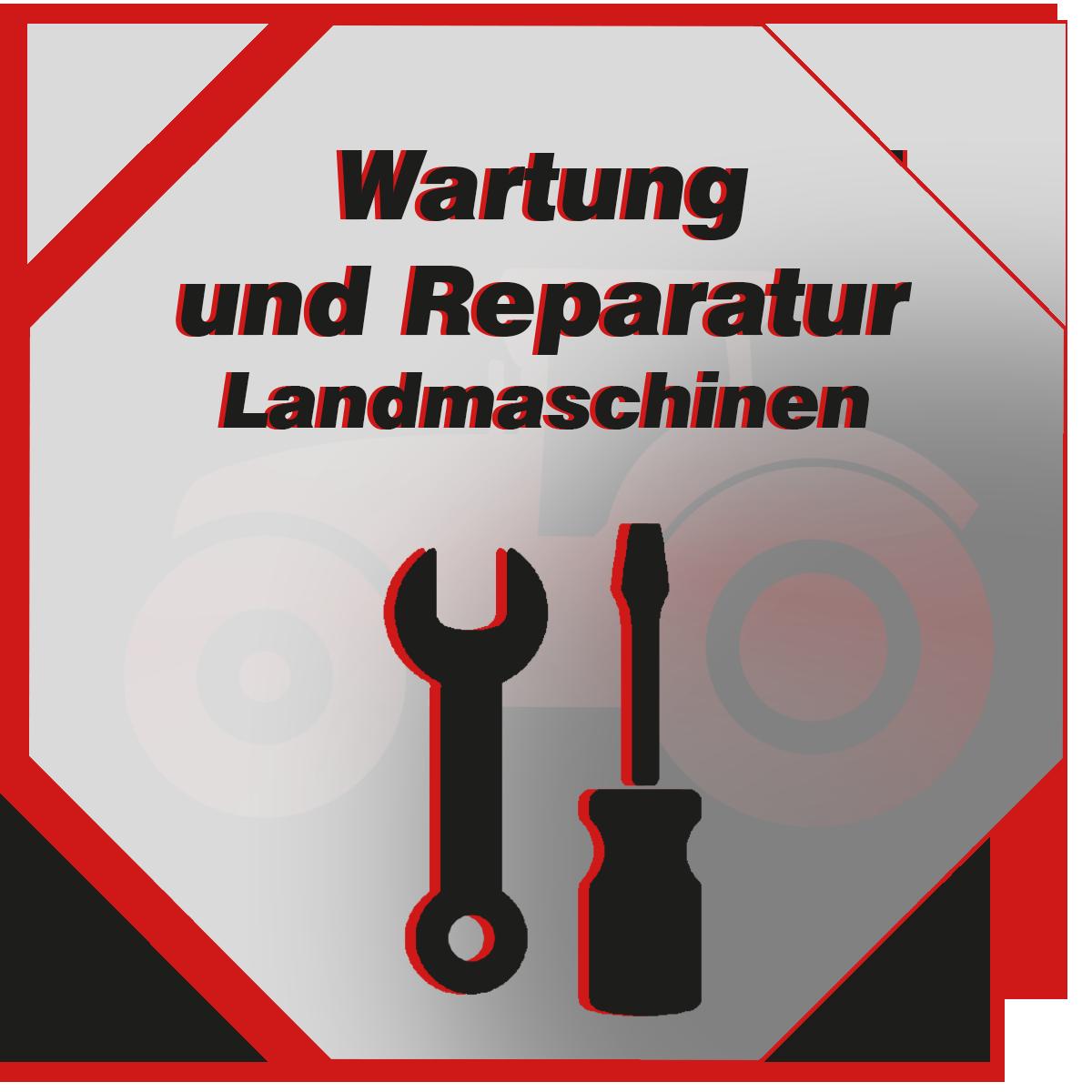 Wartung und Reparatur von Landmaschinen