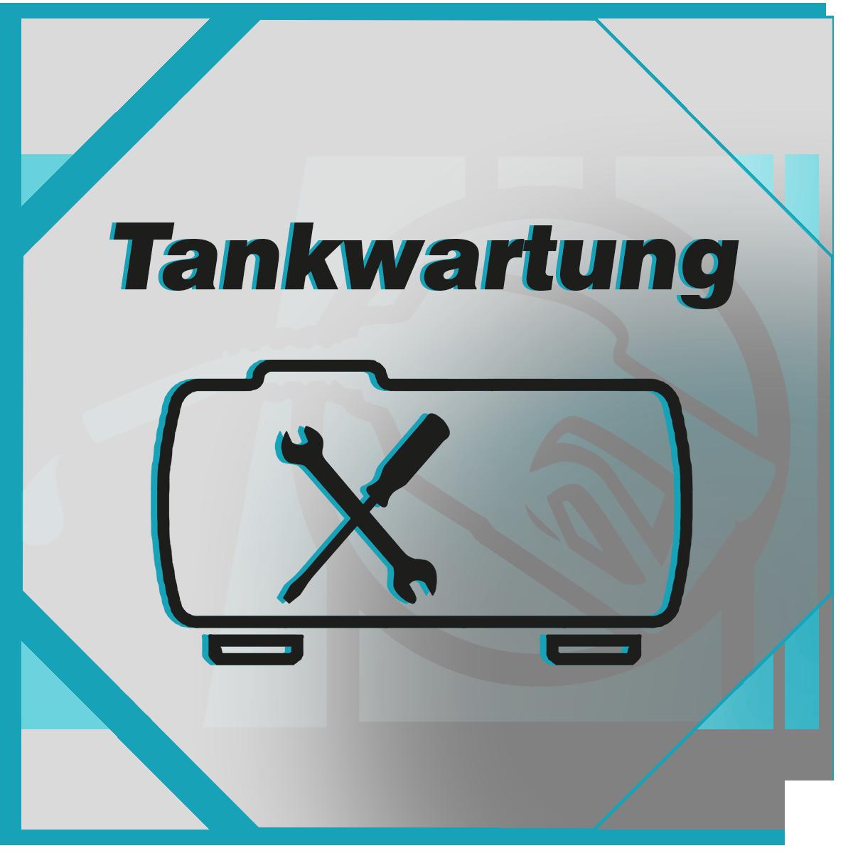 Tank-Wartung