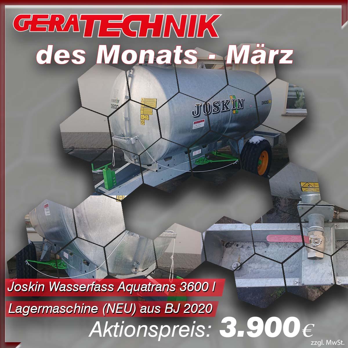 Geratechnik des Montas - das Montasangebot März 2021 Joskin Wasserfass für 3900 €