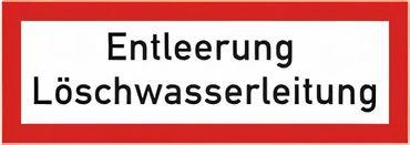 """Brandschutzschild als Text """" Entleerung Löschwasserleitung """" - Folie oder Kunststoff 1 mm - 210 x 74 mm"""