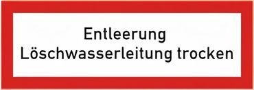 """Brandschutzschild als Text """" Entleerung Löschwasserleitung trocken """" - Folie oder Kunststoff 1 mm - 210 x 74 mm"""