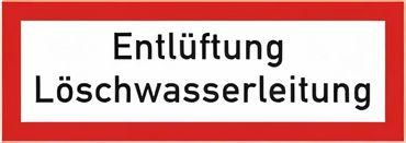 "Brandschutzschild als Text "" Entlüftung Löschwasserleitung "" - Folie oder Kunststoff 1 mm - 210 x 74 mm"
