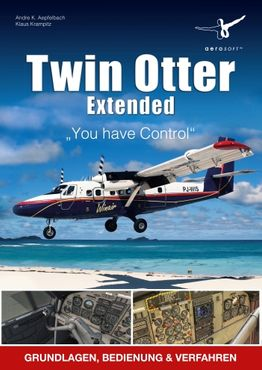 "Twin Otter Extended ""You have Control"""