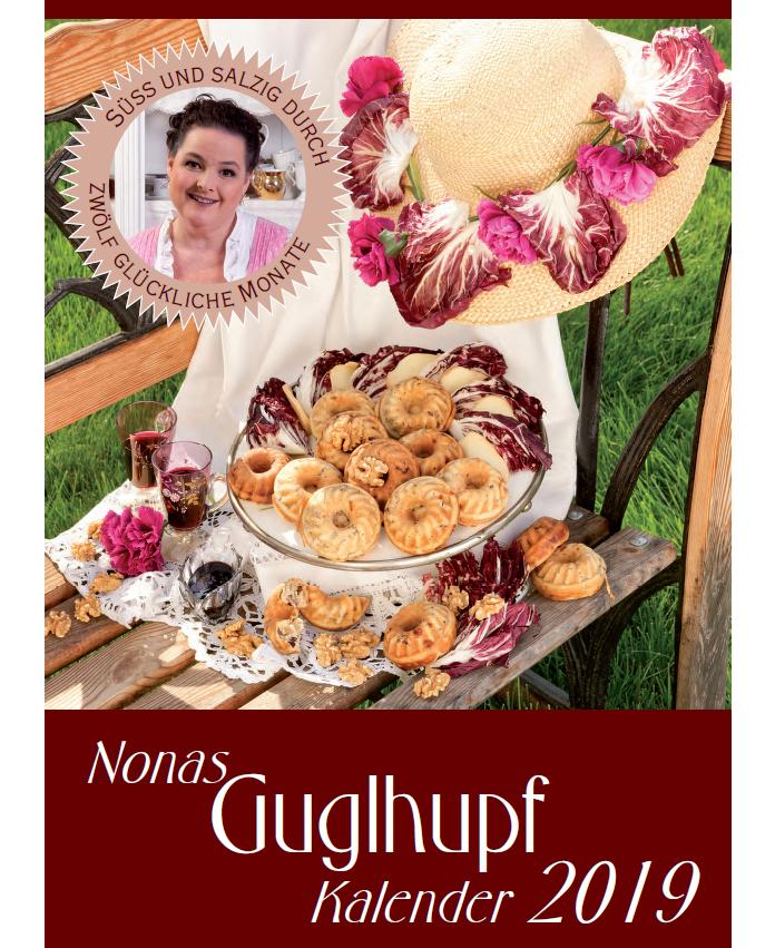 Guglhupf Jahreskalender 2019 süß und herzhaft 12 Rezepte Nona Wandkalender