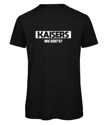 Achi der Entertainer Shirt Kaisers