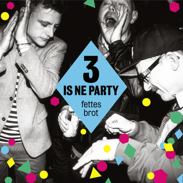 Fettes Brot - 3 Is Ne Party (Standard Edition)