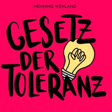Henning Wehland - Gesetz Der Toleranz