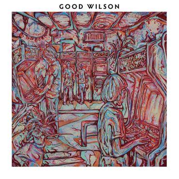 Good Wilson - Good Wilson
