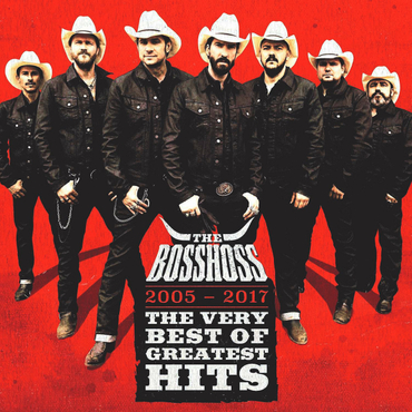 The BossHoss -The Very Best of Greatest Hits (2005-17) SuperDeluxe