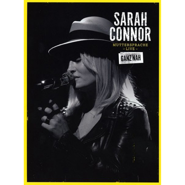 Sarah Connor - Muttersprache LIVE - Ganz Nah (Ltd. Fan Edition)