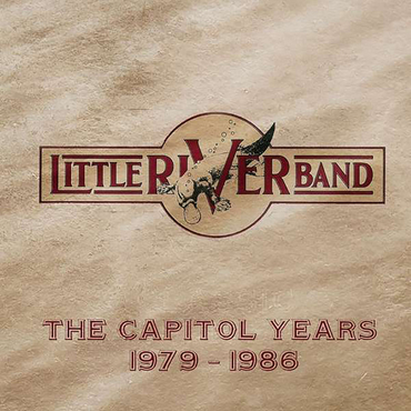 Little River Band - The Capitol Years 1979-1986