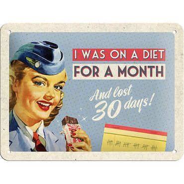 On A Diet For A Month 50er retro Tür Blechschild