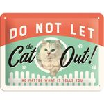 Do Not Let The Cat Out 50er retro Tür Blechschild v. Nostalgic Art