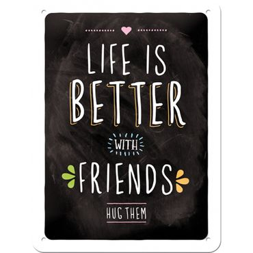 Life is better with friends - 50er Jahre retro Spruch Tür Blechschild v. Nostalgic Art