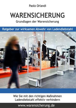 """EBook:""""Grundlagen der Warensicherung"""" - Maßnahmen, Technologien, Rentabilitätsberechnung, etc... – Bild 2"""