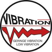 Geringe Vibration