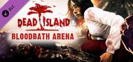 Dead Island (PC) Bloodbath Arena Addon Uncut - DLC Key