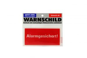 Warnschild Alarmgesichert - Safety First