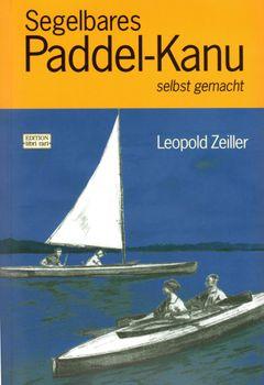 Segelbares Paddel-Kanu selbst gemacht: Anleitung zum Bau eines zweisitzigen Wander-Kanus – Bild 1
