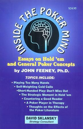 Inside the Poker Mind: Essays on Hold 'em and