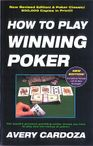 How to Play Winning Poker, by Avery Cardoza NEW EDITION