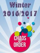 Chaos and Order Winter 2016/2017