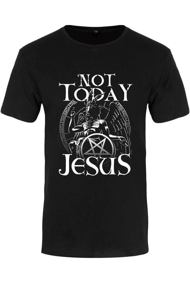 Not Today Jesus T-Shirt