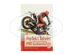 Item Image Perfect driving with MOTORCYCLE - Michael Pfeiffer / Eva Breutel