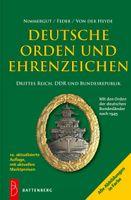 Deutsche Orden und Ehrenzeichen Band II:  Drittes Reich, DDR und Bundesrepublik