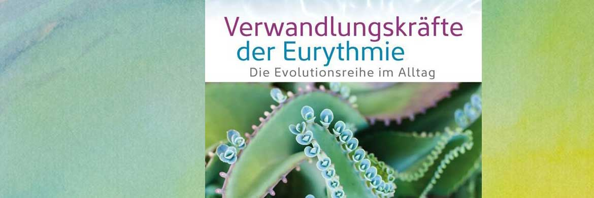 Eurythmie und Anthroposophie