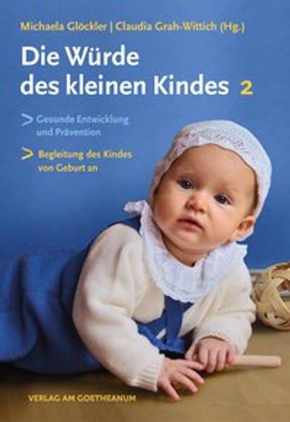 Die Würde des kleinen Kindes 2