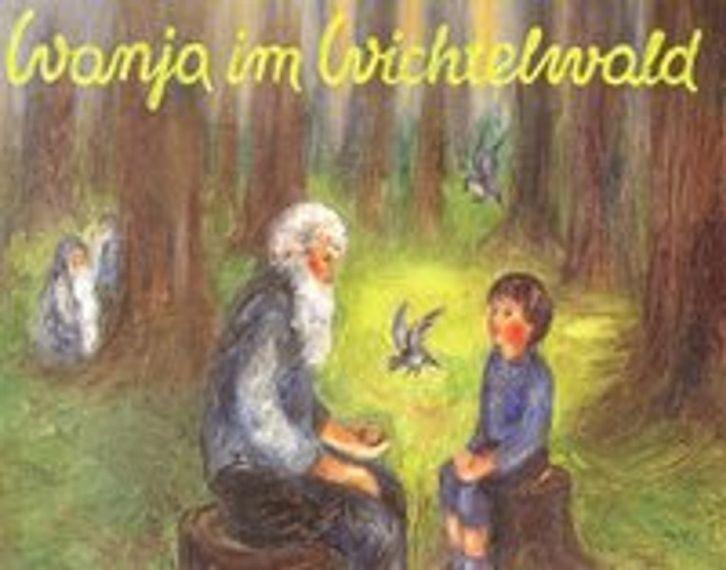 Wanja im Wichtelwald