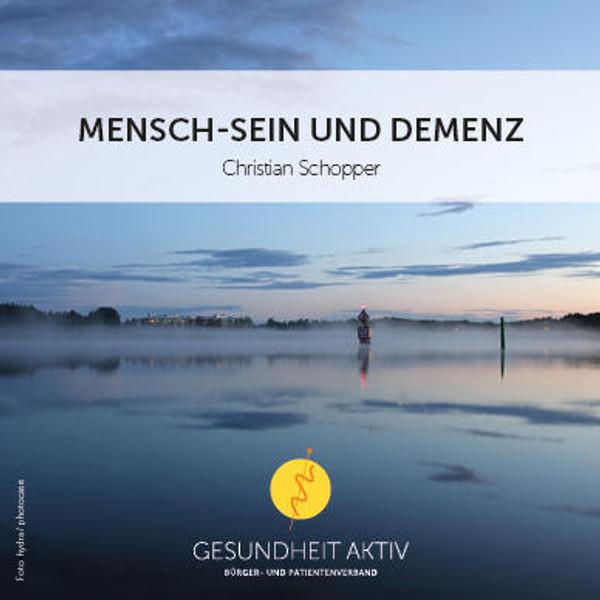 Mensch-Sein und Demenz (Hörbuch)