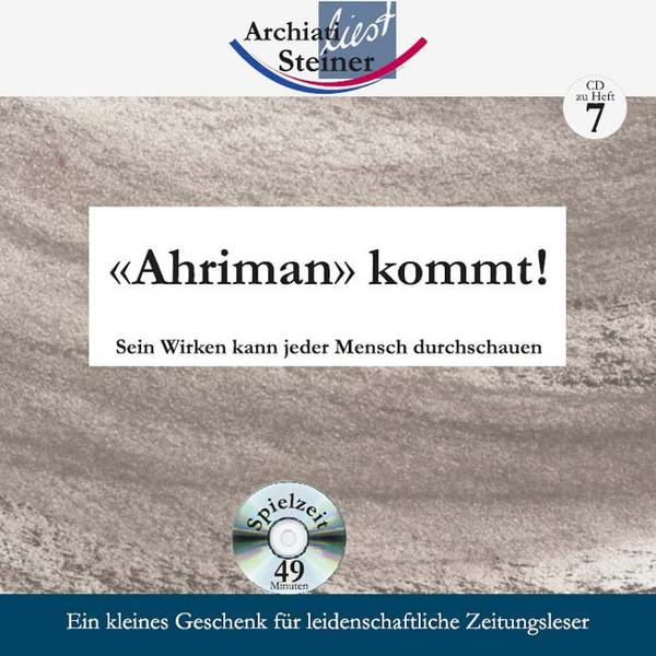 «Ahriman» kommt!