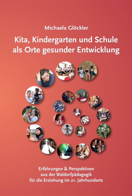 Kita, Kindergarten und Schule als Orte gesunder Entwicklung