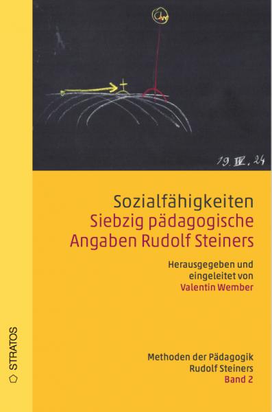 Social skills. 70 pedagogical details of Rudolf Steiner