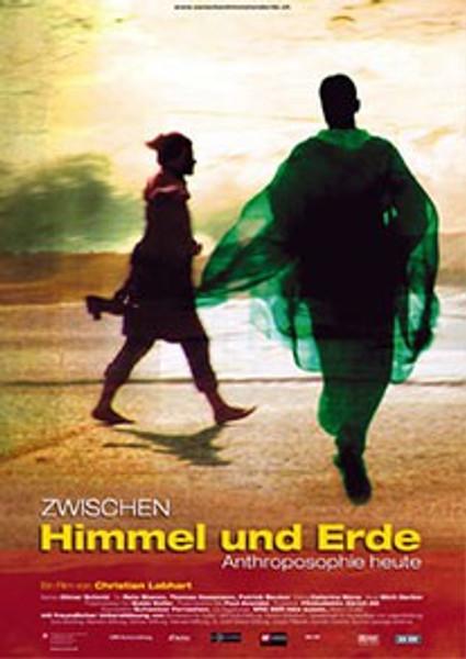 Zwischen Himmel und Erde - Anthroposophie heute (DVD)