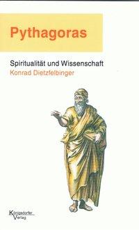 Pythagoras - Spiritualität und Wissenschaft