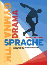 Gymnastik - Drama - Sprache